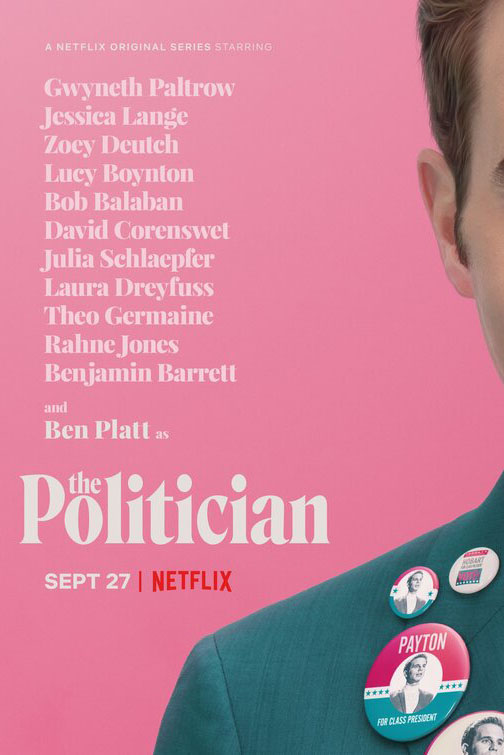 Netflixs newest original series, The Politician, released on Friday, Sept. 27.